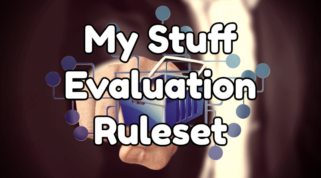 My Stuff Evaluation Ruleset