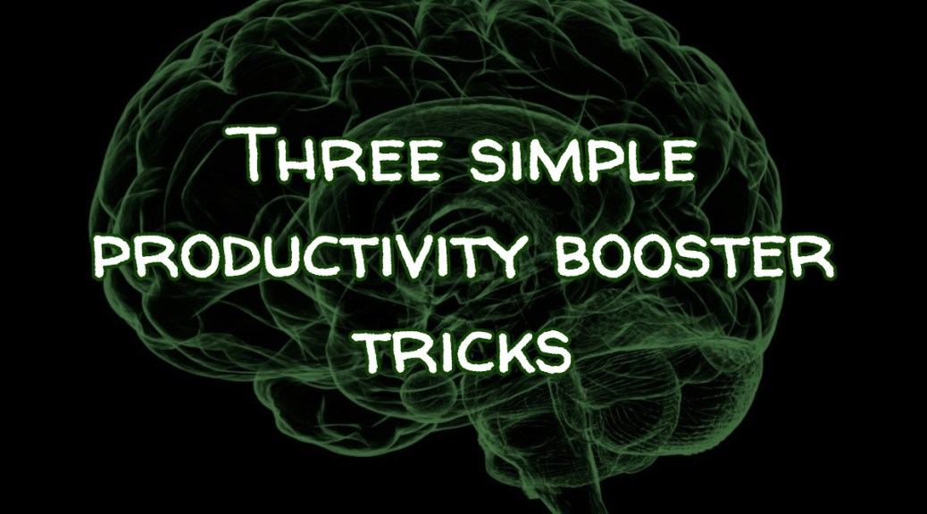 Productivity tricks