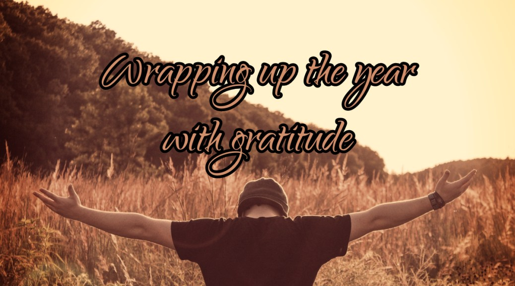 Wrapping up the year with gratitude