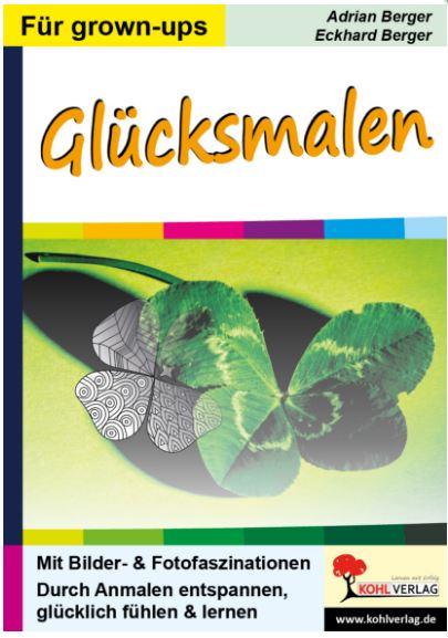 Gluecksmalen Kunstbuch Adrian Eckhard Berger