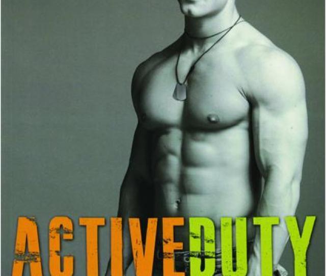 Active Duty Gay Military Erotic Romance