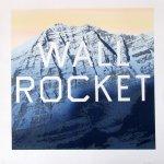 Wall Rocket, 2013