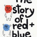 The Story of Red and Blue, 1989