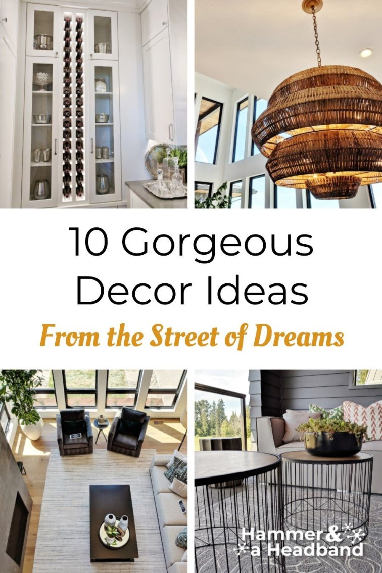 10 gorgeous decor ideas from the Street of Dreams