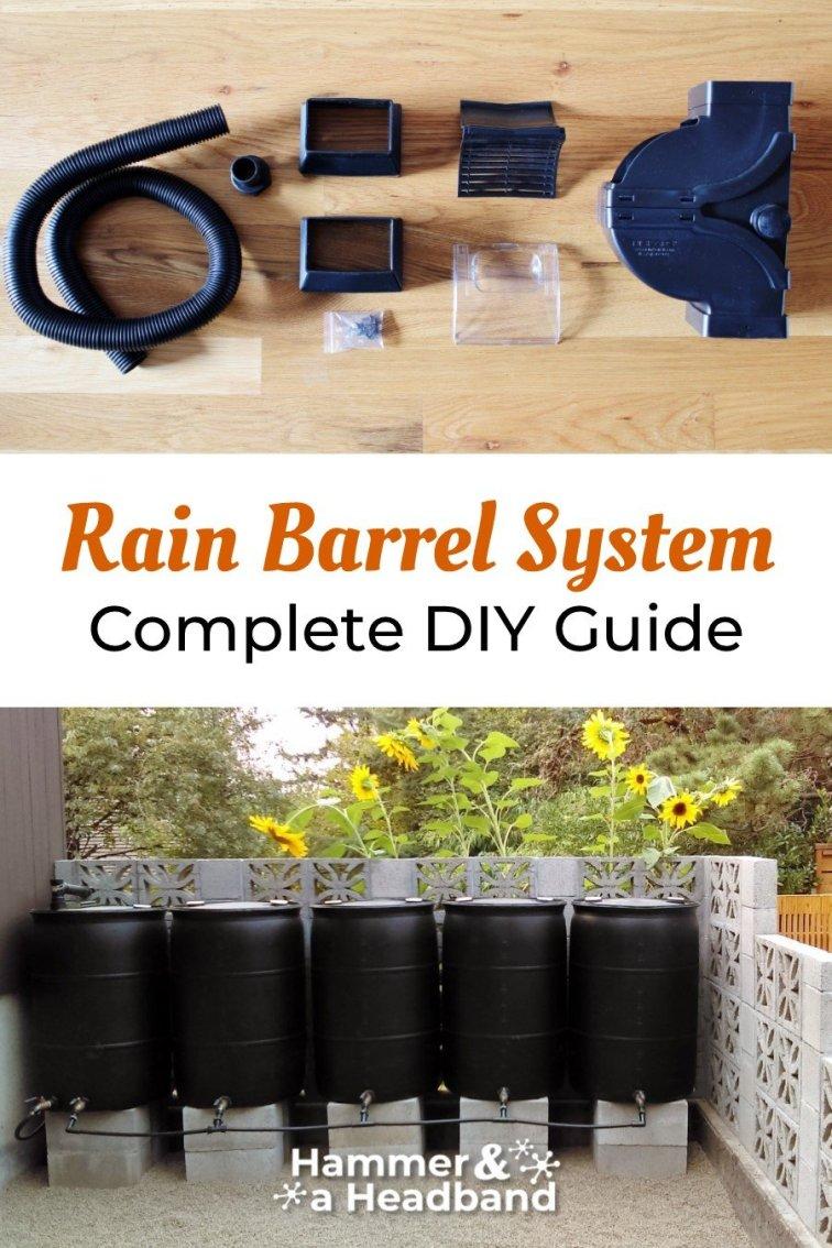 Rain barrel system complete DIY guide