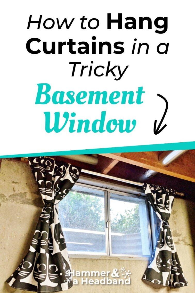 How to hang curtains in a tricky basement window