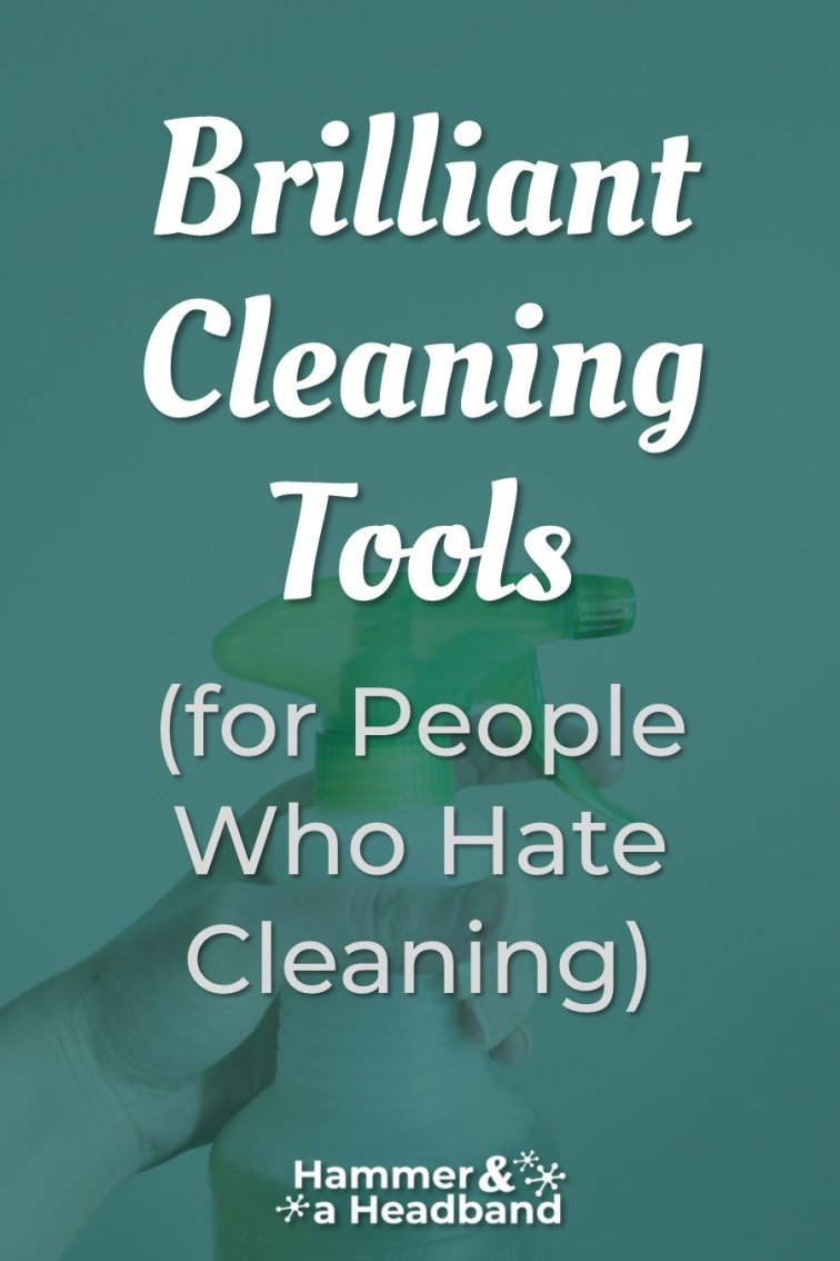 Brilliant cleaning tools for people who hate cleaning