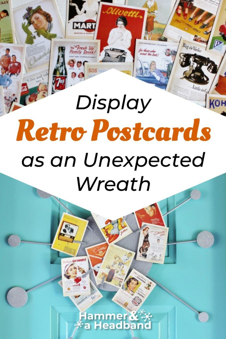 Display retro postcards as an unexpected wreath