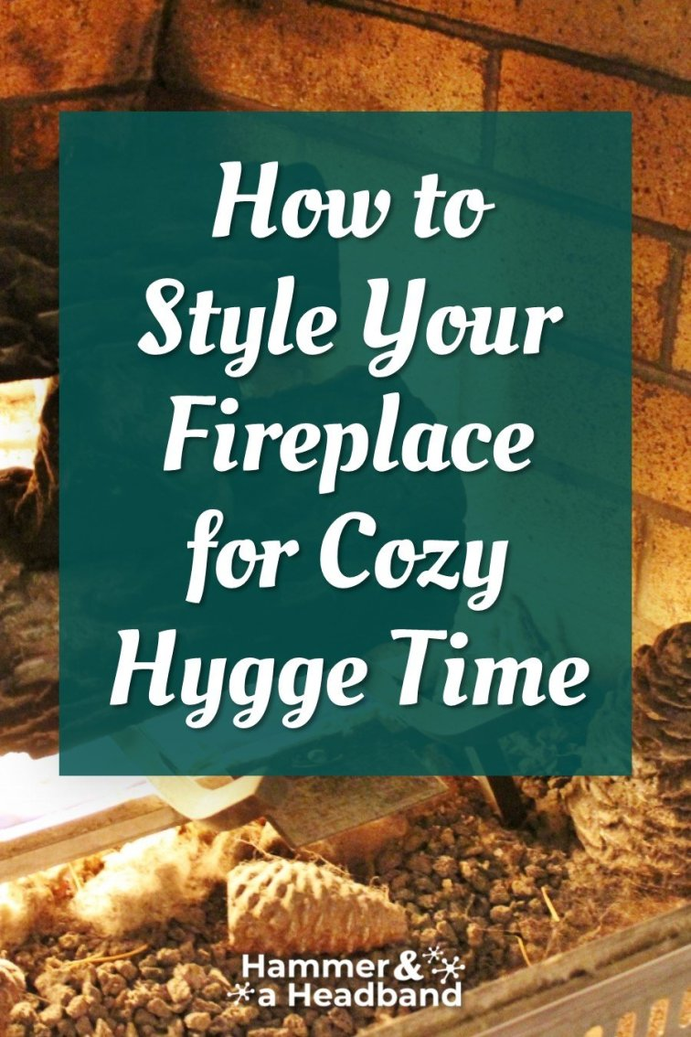 How to style your fireplace for cozy hygge time