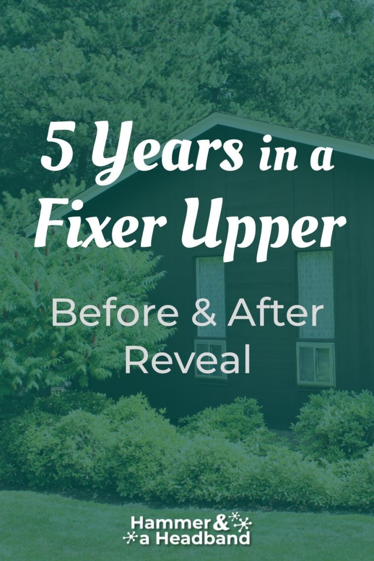 Results from 5 years in a fixer upper