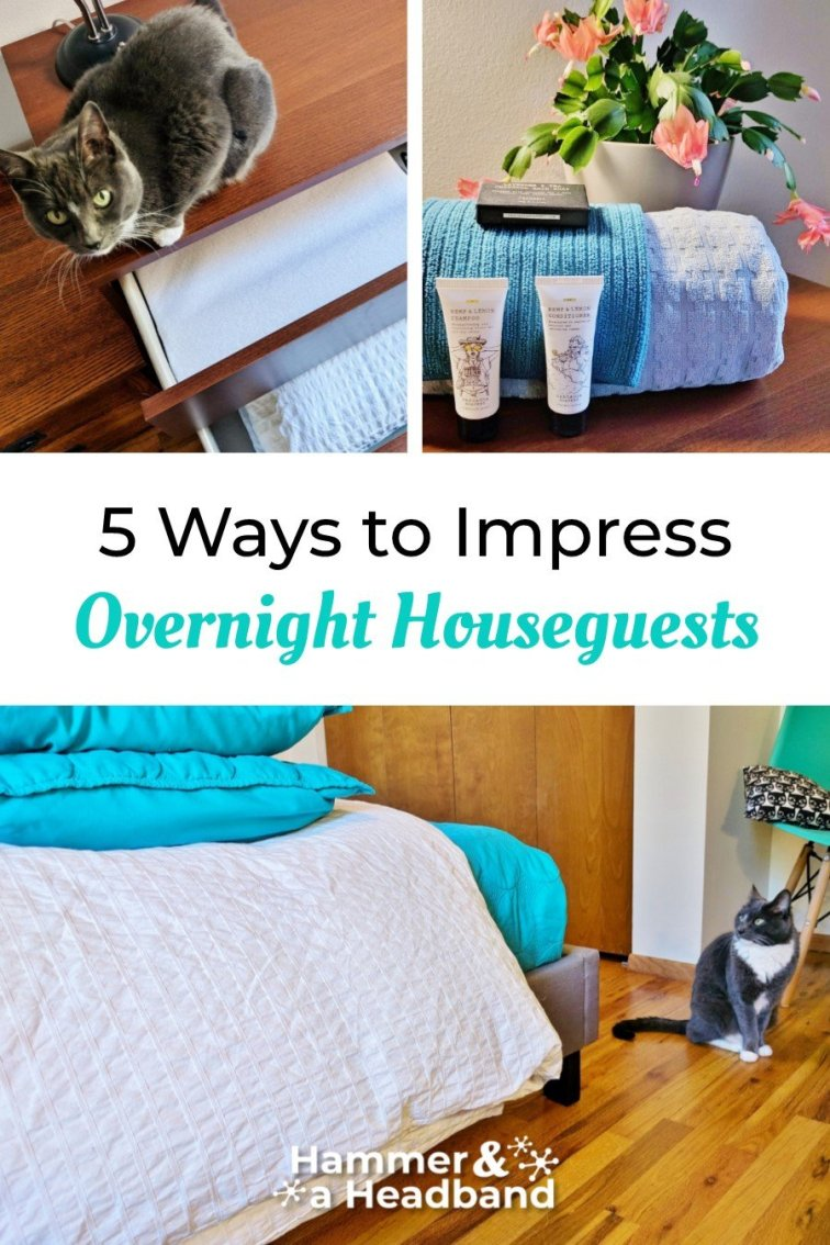How to impress your overnight houseguests