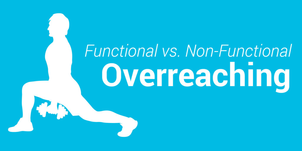 Functional vs. Non-functional overreaching