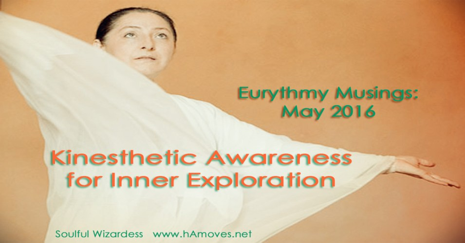 Eurythmy Musings: May 2016