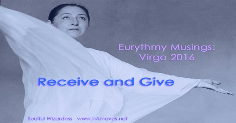 Eurythmy Musings: Virgo 2016