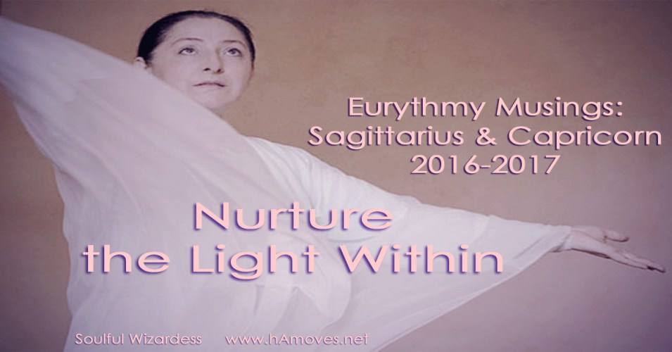 Eurythmy Musings: Sagittarius & Capricorn 2016-2017