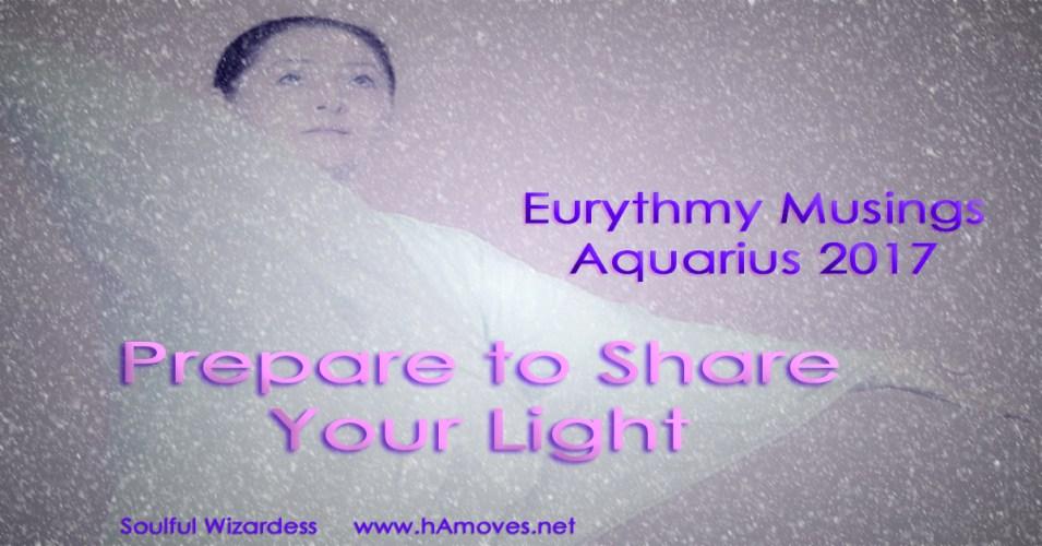 Eurythmy Musings: Aquarius 2017