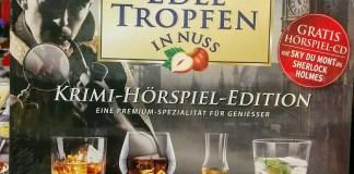 Edle Tropfen in Nuss - Krimi-Hörspiel-Edition