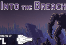 Into The Breach - A great Turn-Based Strategy game from the guys of Faster Than Light