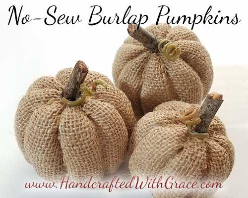 No-Sew Burlap Pumpkin - How to make a super cute burlap pumpkin without sewing a stitch.