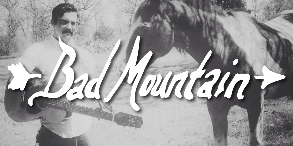 Shows: Feature Image: Bad Mountain