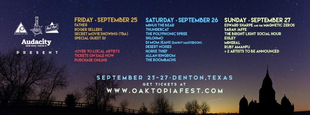 OAKTOPIA FESTIVAL 2015: Denton, TX