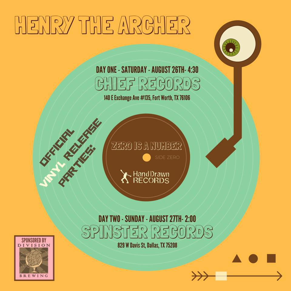 """Henry the Archer """"Zero Is a Number"""" Vinyl Release Parties"""