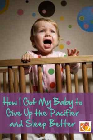 How I Got My Baby to Give Up the Pacifier and Sleep Better