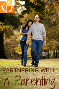 Partnering Well in Parenting