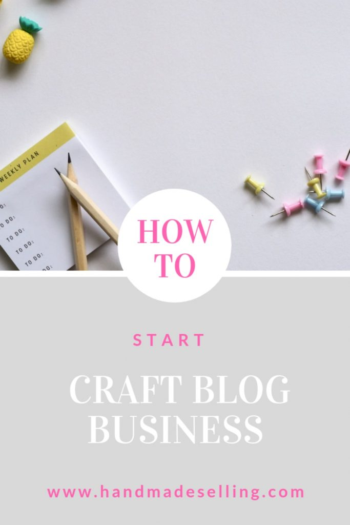 How to Start a Craft Blog Business