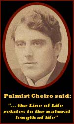 Palmist Cheiro said: the lifeline relates to the length of life.