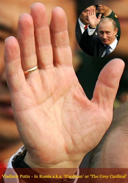 Vladmir Putin - the right hand of 'Hardman'!
