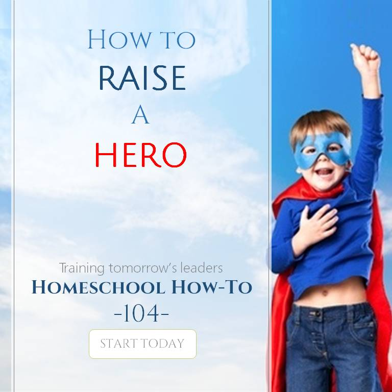 How to Raise a Hero