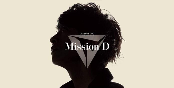 Daisuke Ono Mission D