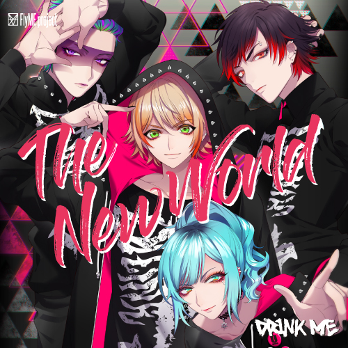DRINK ME The New World