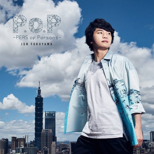 fukuyama P.o.P -PERS of Persons- regular