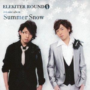 Elekiter round 0 summer snow