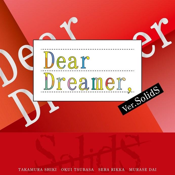 SolidS Dear Dreamer,