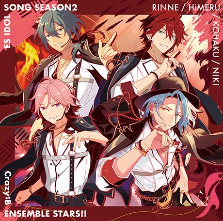 "Crazy:B ""Ensemble Stars!! ES Idol Song season2 Crazy:B"""