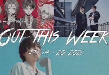 out this week 14 - 20 JUN 2021