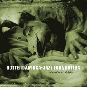 Rotterdam Ska Jazz Foundation - Knock Turn All