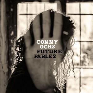 Conny Ochs - Future Fables