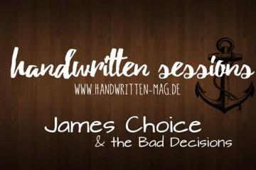 Handwritten Sessions - James Choice