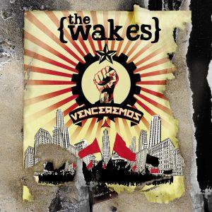 the-wakes_venceremos_cover