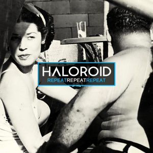 haloroid_repeat_cover-large