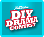 True Value DIY Drama