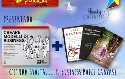 C'è una svolta…il Business Model Canvas!