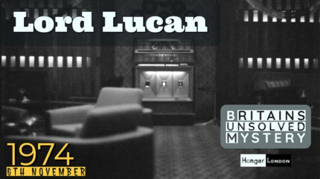 Lord Lucan britains greatest unsolved mystery