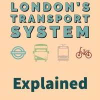 London Transport System Explained