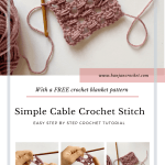 Simple Crochet Cable Stitch And The Lapsang Blanket Pattern Hanjan Crochet