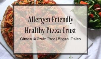 Pizza! Pizza! Pizza! | Allergen Friendly Pizza Crust Recipe